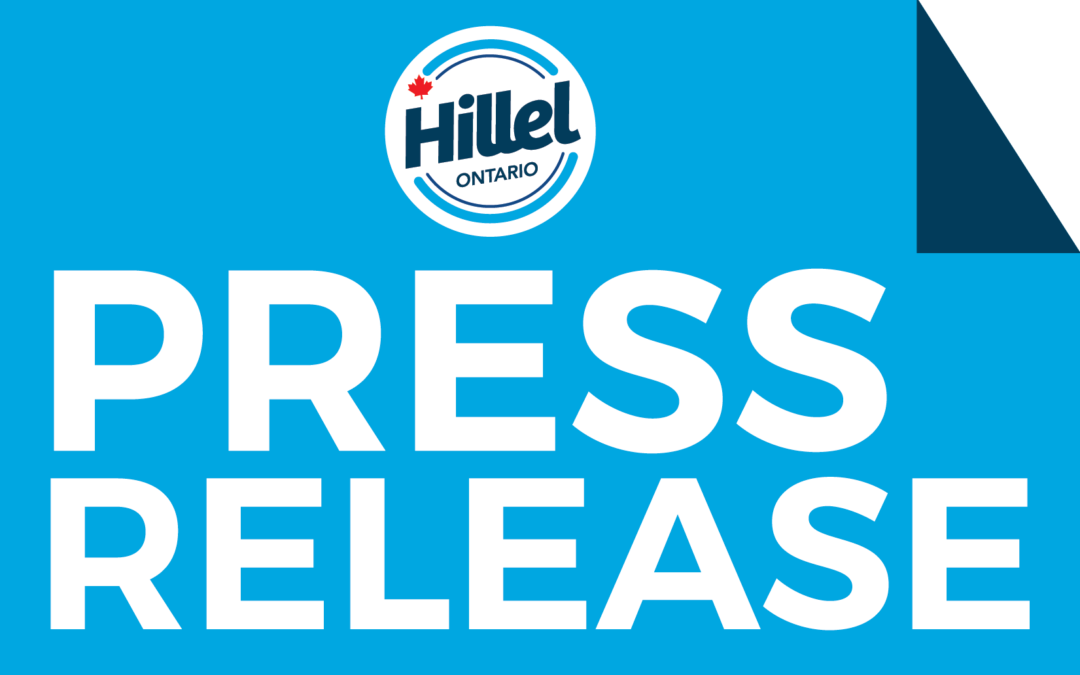 Press Release: Hillel Ontario Announces Schwartz/Reisman $1M Investment in Campus Advocacy
